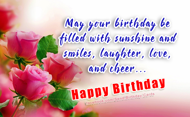 Happy Birthday Cards Images | May your birthday be filled with sunshine and smiles...