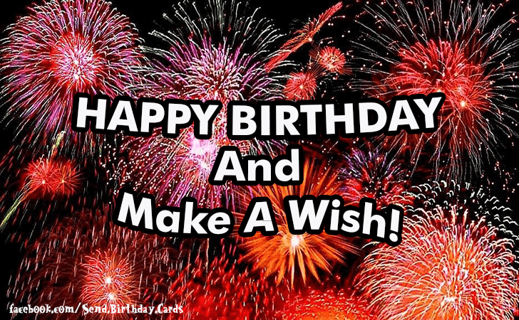 Happy Birthday Cards Images | Happy Birthday and Make a Wish!