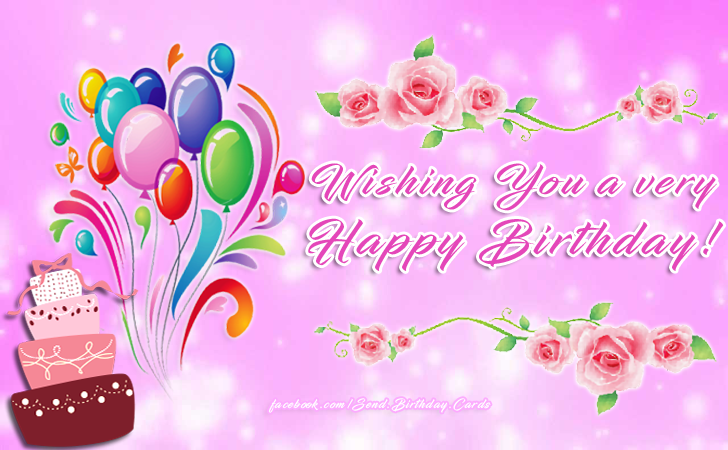 Happy Birthday Cards Images - Wishing You a very Happy Birthday!