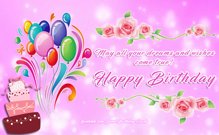 Happy Birthday Cards Images - May all your dreams and wishes come true!