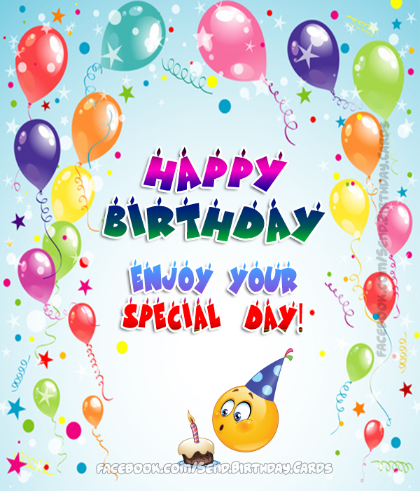 Birthday Cards Images | Happy Birthday  Enjoy your special day!