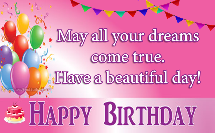 Have a beautiful day! Happy Birthday... | Birthday Cards