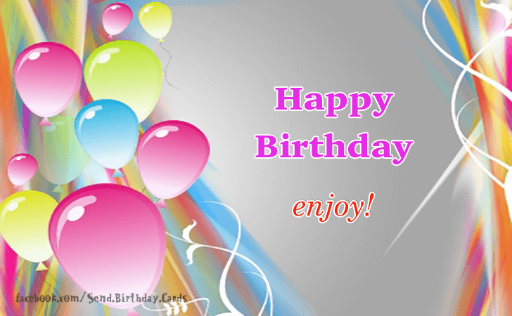 Happy Birthday Cards Images | Happy Birthday! Enjoy!