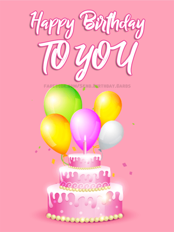 Happy Birthday to YOU 🎂 | Birthday Cards