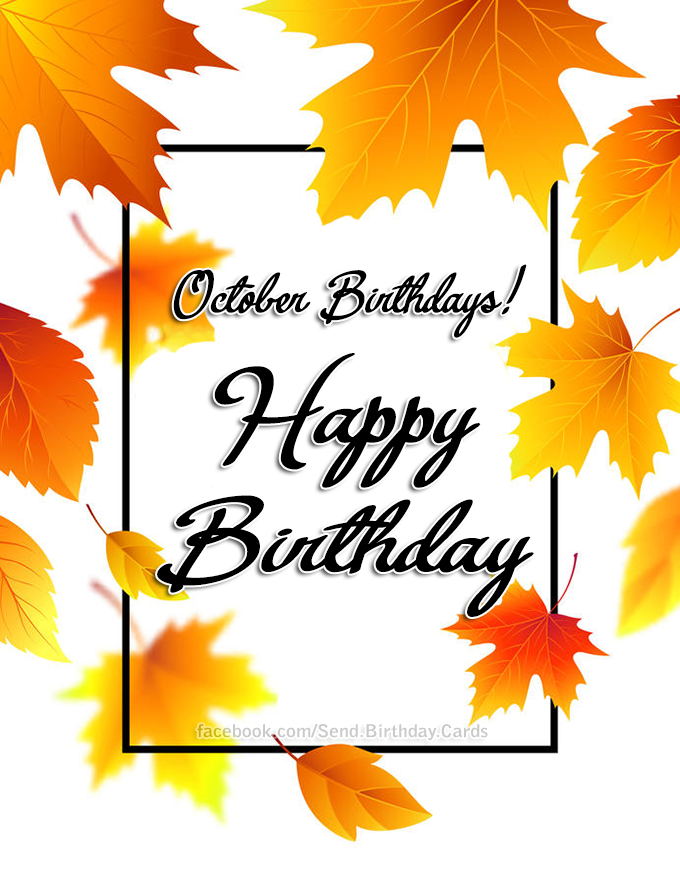 October Birthdays - Happy Birthday - Birthday Cards, Happy Birthday Images