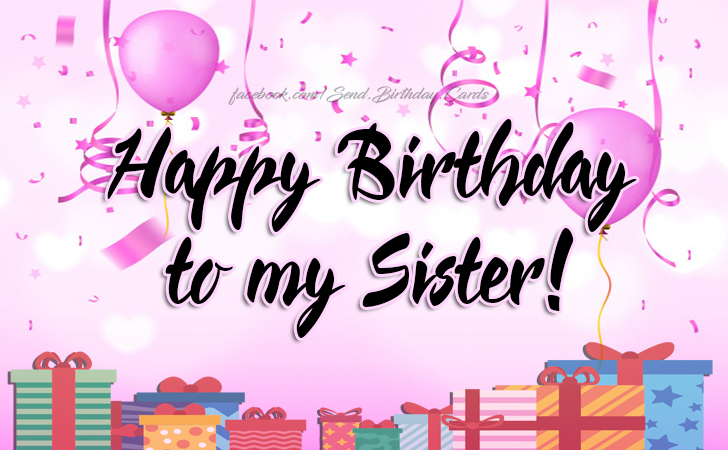 Happy Birthday To My Sister Cards Images