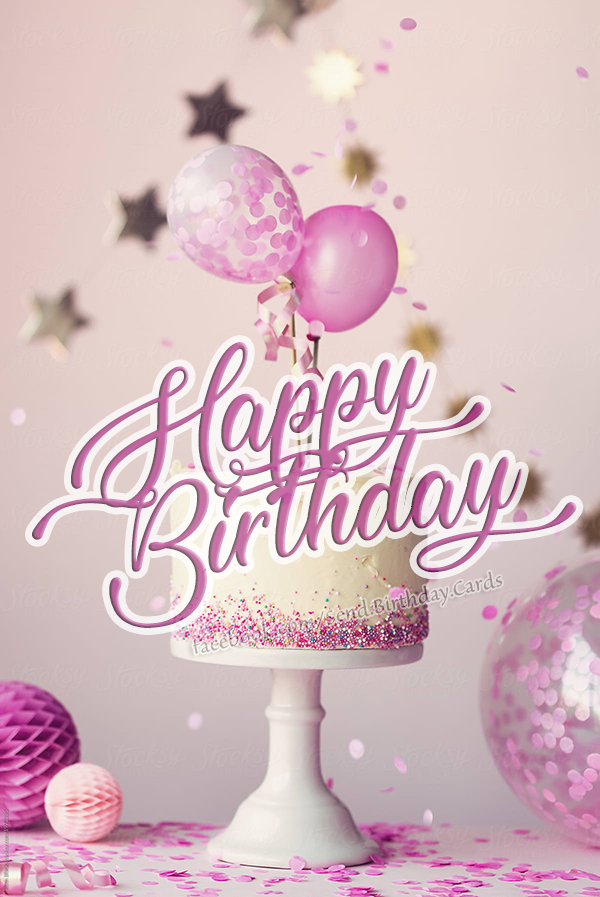 🎂🤩 Happy Birthday 🤩🎂 - Birthday Cards, Happy Birthday Images