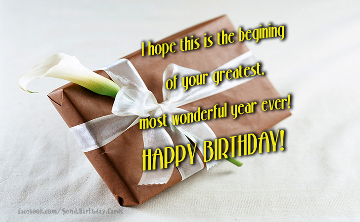 Birthday Cards Images | I hope this is the begining  of your...