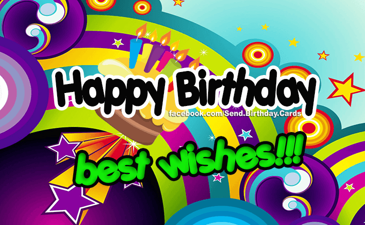 Best Wishes! - Birthday Cards, Happy Birthday Images