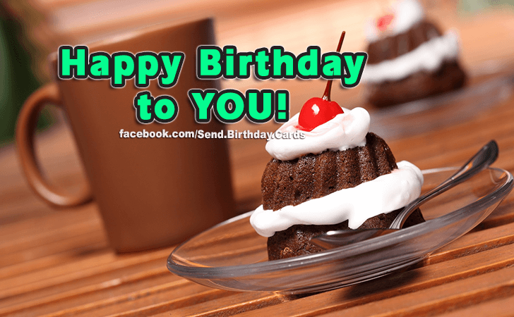 Happy Birthday Cards Images | To You...