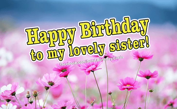 Happy Birthday Cards Images - To My Sister!