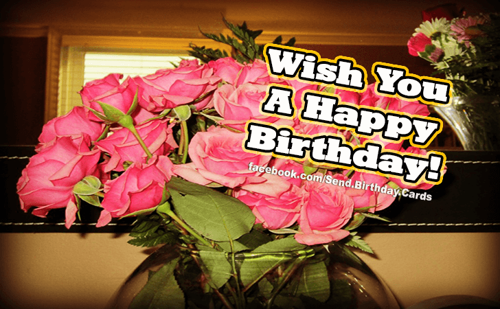 Happy Birthday Cards Images - I Wish You...