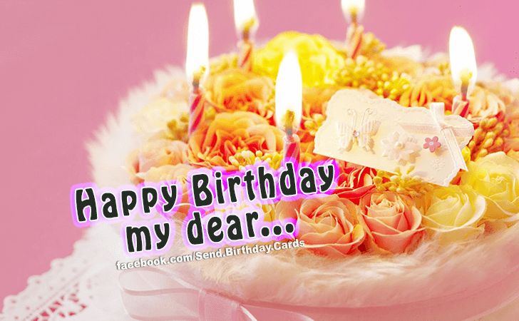 Happy Birthday Cards Images | To My Dear...