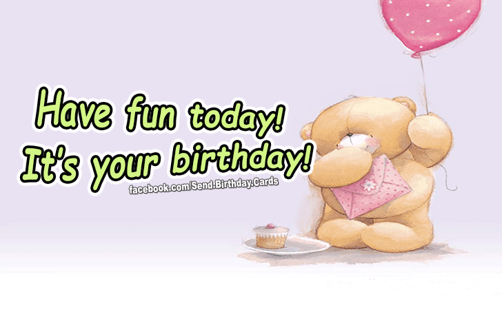 Happy Birthday Cards Images -  Its your birthday!