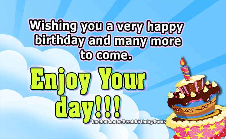 Birthday Cards | Enjoy Your day!