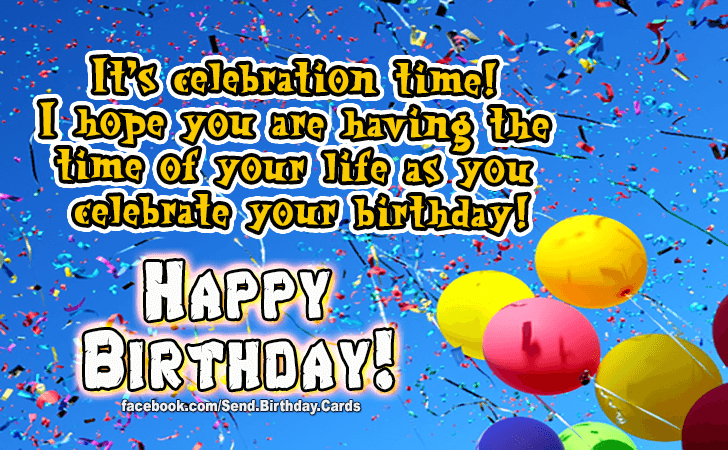 Birthday Cards | Its celebration time!
