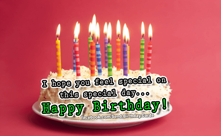 Happy Birthday Cards Images - I hope you feel special...