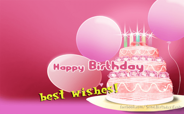 Happy Birthday Cards Images | Happy Birthday! Best Wishes...