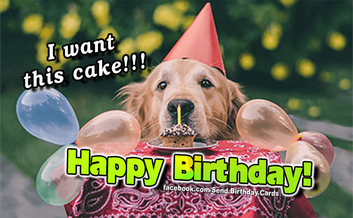 I want this cake! - Birthday Cards, Happy Birthday Images