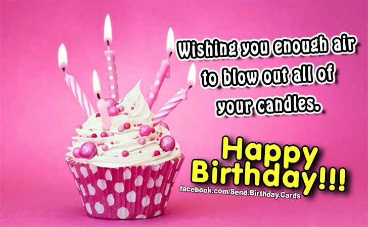 Happy Birthday Cards Images - Wishing you enough air...
