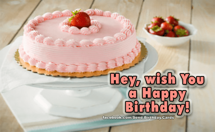 Happy Birthday Cards Images - Hey...
