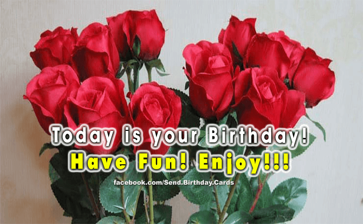 Happy Birthday Cards Images | Have Fun! Enjoy!!!