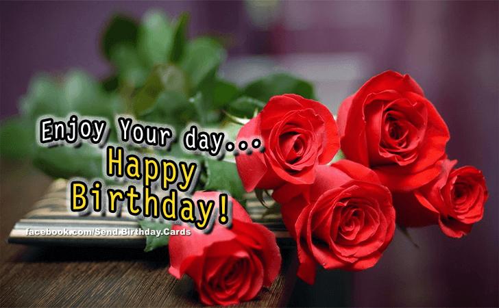 Birthday Cards Images | Enjoy Your day!