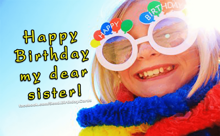 Birthday Cards Images | My dear sister...