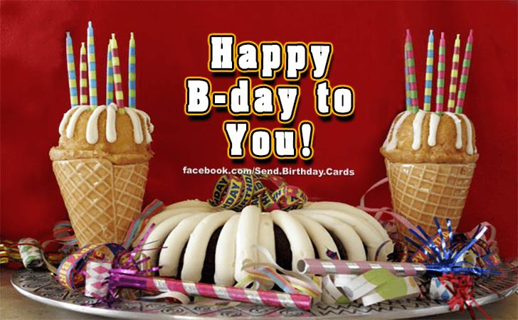 Happy B-day! - Birthday Cards, Happy Birthday Images