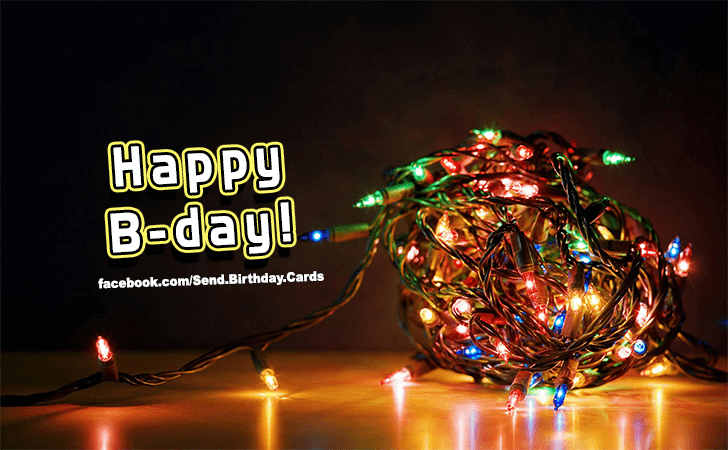 Happy B Day Birthday Images Birthday Cards