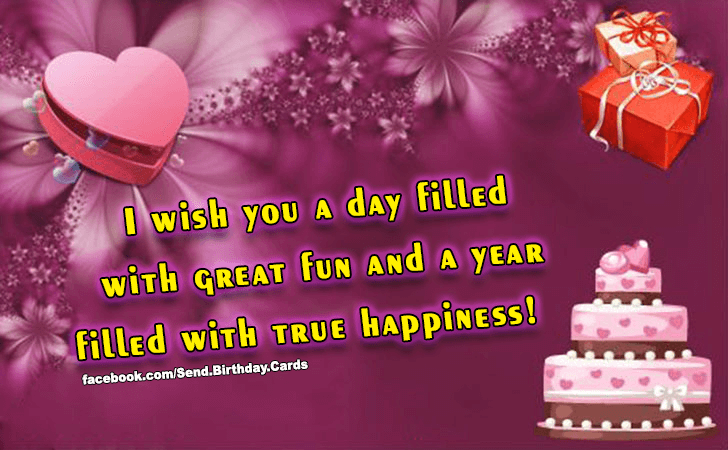 Happy Birthday Cards Images | I wish you a day filled with great fun...