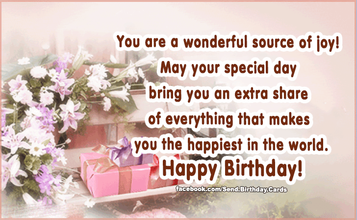 Birthday Cards | You are a wonderful source of joy!