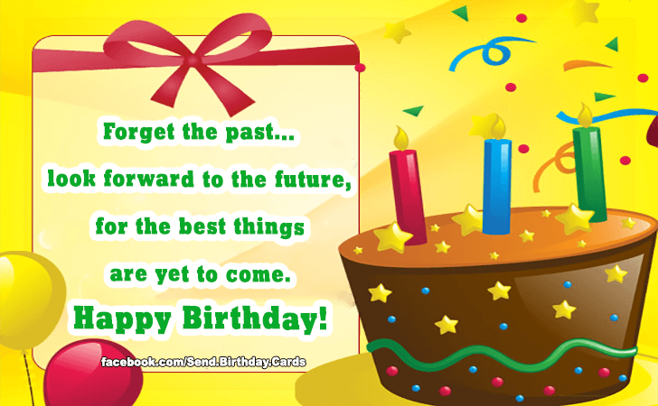 Birthday Cards | Forget the past...look forward to the future...