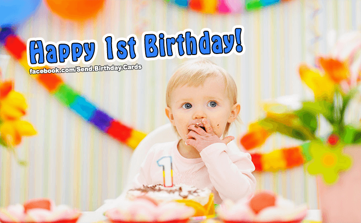 Birthday Cards Images | Happy 1st Birthday!