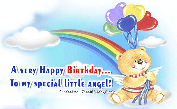 Happy Birthday Cards Images - To my special little angel!
