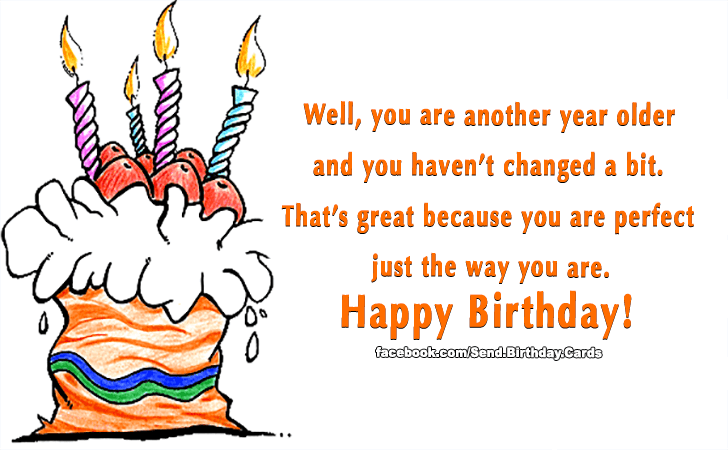 Birthday Cards | Well, you are another year older...