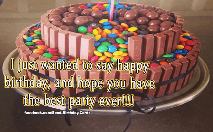 Happy Birthday Cards Images | I just wanted to say...
