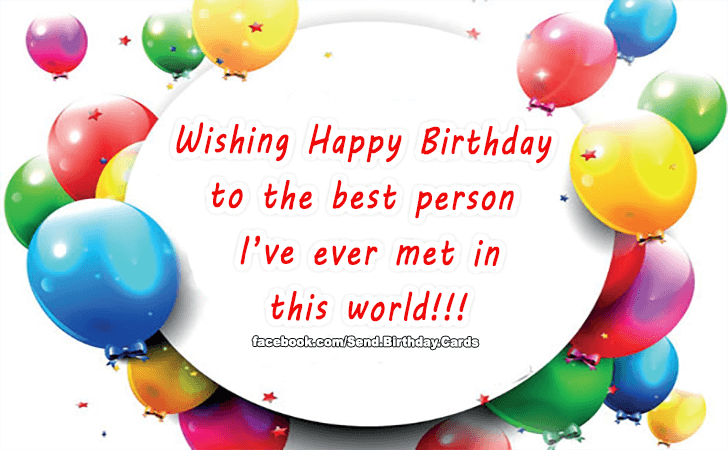 Happy Birthday Cards Images | Wishing Happy Birthday to the best person...