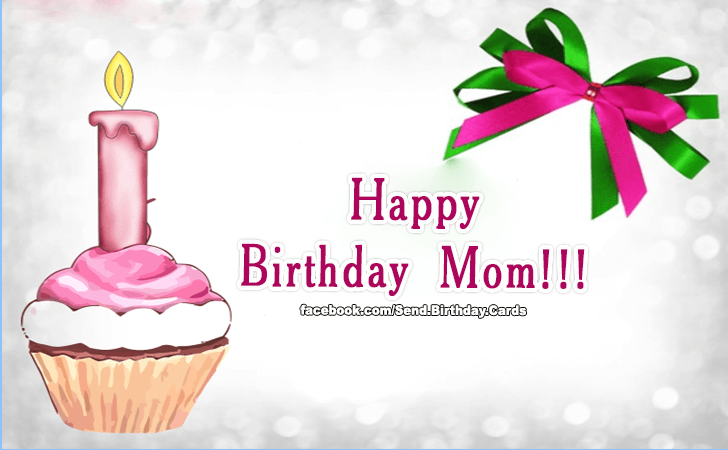 Birthday Cards | Happy Birthday Mom!