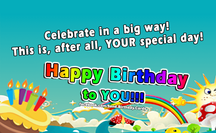 Birthday Cards | Happy Birthday to YOU!!!