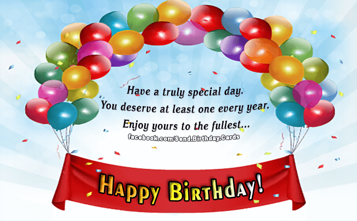 Birthday Cards | Have a truly special day!