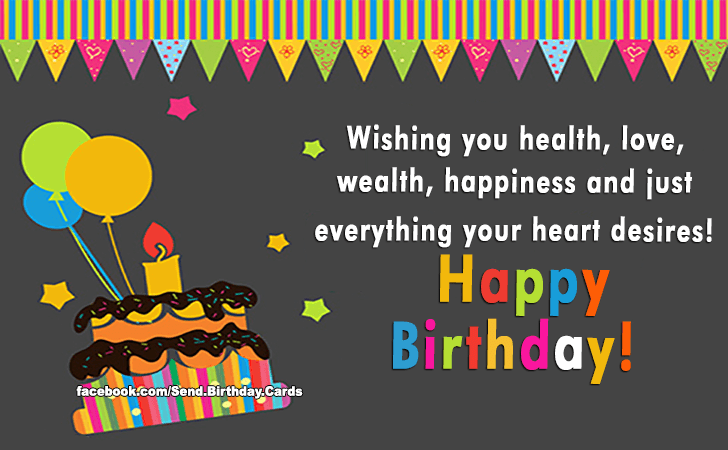 Birthday Cards | Wishing you health, love...
