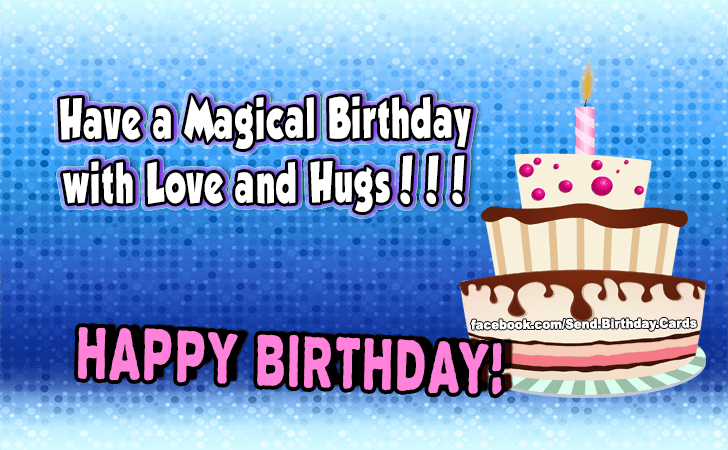 Birthday Cards | Have a Magical Birthday!