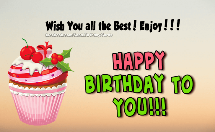 Happy Birthday Cards Images | Wish You All The Best!