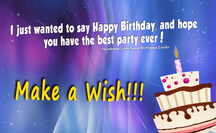 I just wanted to say... - Happy Birthday Cards, Images & Wishes