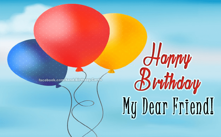 Birthday Cards | Dear Friend...