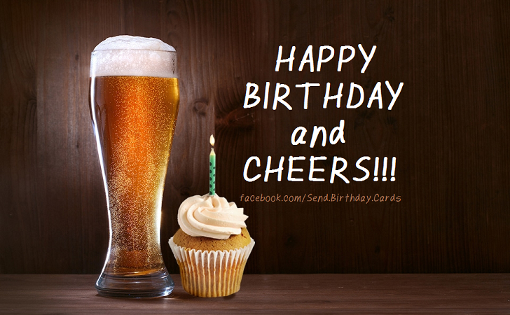 Happy Birthday and CHEERS!!!  | Birthday Cards