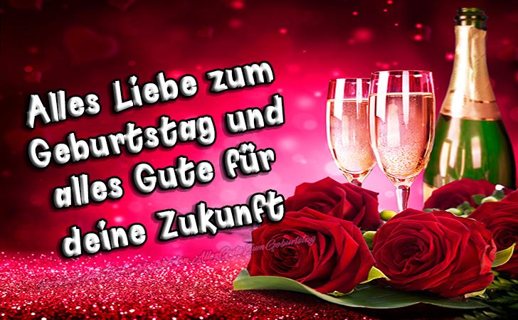 Geburtstagskarten | Alles Liebe zum Geburtstag und alles Gute für deine Zukunft