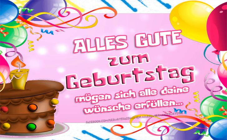 Geburtstagskarten | ALLES GUTE zum Geburtstag - mögen sich alle deine wünsche erfüllen... 🎂 - Geburtstagskarten