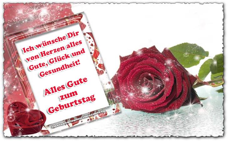 Geburtstagskarten | Ich wünsche Dir von Herzen alles Gute, Glück und Gesundheit! Alles Gute zum Geburtstag